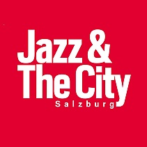 JAZZ & THE CITY SALZBURG !!!