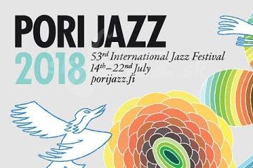 53. Pori Jazz Festival 2018 !!!