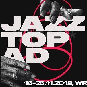 15. Festival Jazztopad 2018 !!!