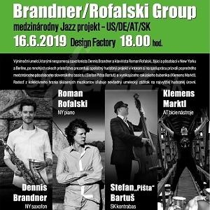 V Bratislave vystúpi Brandner/Rofalski Group !!!