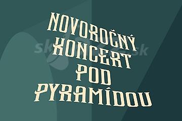 Súťaž o 2x2 lístky na Novoročný koncert pod pyramídou !!!
