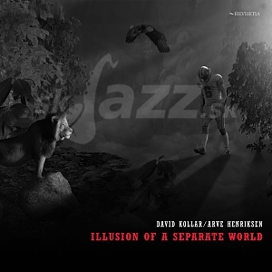 CD David Kollar/Arve Henriksen – Illusion of ASeparate World