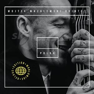 CD Wojtek Mazolewski Quintet – Polka