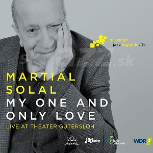 CD European Jazz Legends: Martial Solal – My One and Only Love