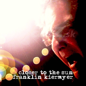 CD Franklin Kiermyer – Closer To the Sun