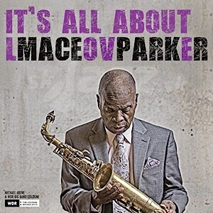 CD Michael Abene & WDR Big Band Cologne – It's All About Love / Maceo Parker