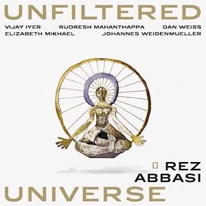 CD Rez Abbasi – Unfiltered Universe