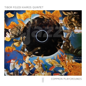 CD Tibor Feledi Kairos Quintet - Common Playgrounds