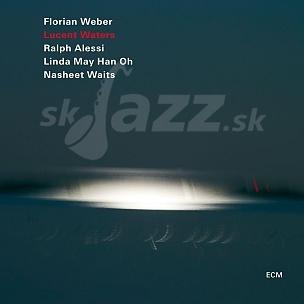 CD Florian Weber – Lucent Water