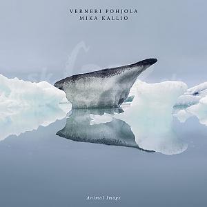 CD Verneri Pohjola – Mika Kallio: Animal Image