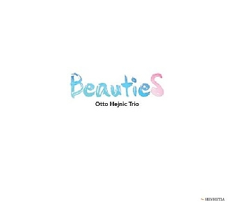 CD Otto Hejnic Trio – BeautieS