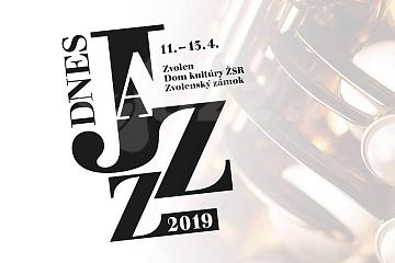 Zvolen - Jazz Dnes 2019 !!!