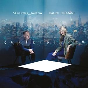 CD Veronika Harcsa & Bálint Gyémánt – Shapeshifter