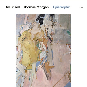 CD Bill Frisell & Thomas Morgan – Epistrophy