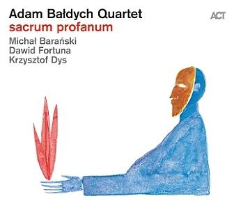 CD Adam Baldych Quartet – Sacrum Profanum
