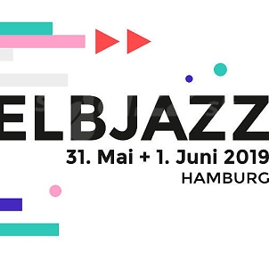 Elb Jazz Festival 2019 !!!