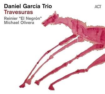 CD Daniel Garcia Trio – Travesuras