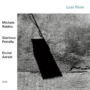 CD Rabbia - Petrella – Aarset: Lost River