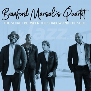 CD Branford Marsalis Quartet – The Secret Between The Shadow and The Soul