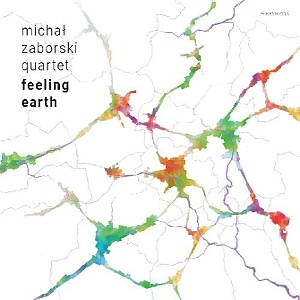 CD Michal Zaborski Quartet – Feeling Earth