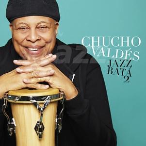 CD Chucho Valdés – Jazz Batá 2