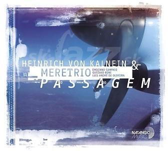 CD Heinrich von Kalnein & Meretrio – Passagem