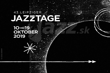 43. Leipziger Jazz Tage 2019 !!!