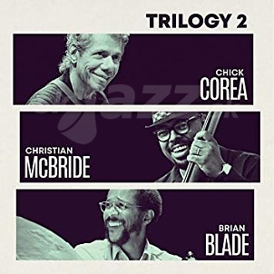 2CD Chick Corea Trio – Trilogy 2