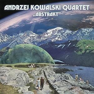 CD Andrzej Kowalski Quartet – Abstrakt