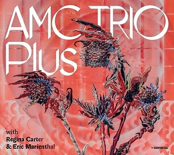 CD AMC Trio Plus with Regina Carter & Eric Marienthal