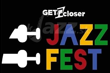 Get Closer Jazz Fest 2020 Budapešť !!!