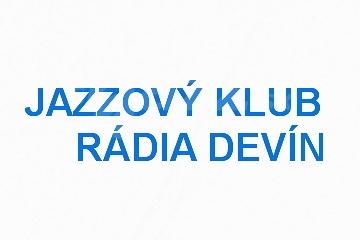 Jazzový klub Rádia Devín v apríli !!!