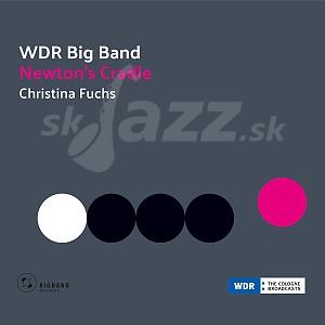 CD Christina Fuchs & WDR Big Band: Newton´s Cradle