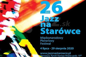 26. Miedzynarodowy Festiwal Jazz na Starówce !!!