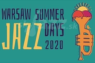 Warsaw Summer Jazz Days 2020 !!!