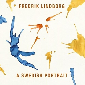 CD Fredrik Lindborg – A Swedish Portrait