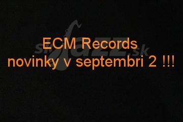 Novinky z ECM Records v septembri 2 !!!