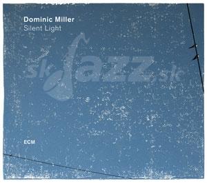 CD Dominic Miller – Silent Light