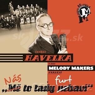CD Ondřej Havelka & Melody Makers – Nás to tady furt baví