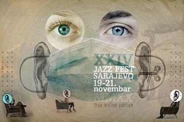 Jazz Fest Sarajevo XXIV - Zadarmo a online !!!