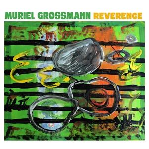 CD Muriel Grossmann - Reverence