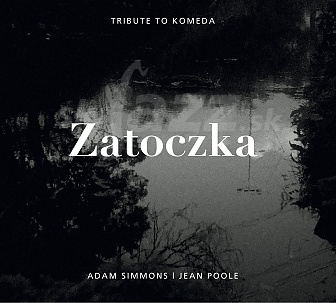 CD Adam Simmons & Jean Poole – Zatoczka / Tribute to Komeda