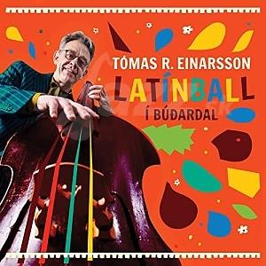 CD Tómas R. Einarsson - Latínball í Búðardal