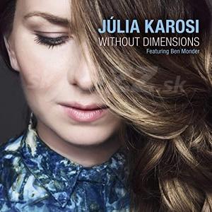 CD Júlia Karosi - Without Dimensions
