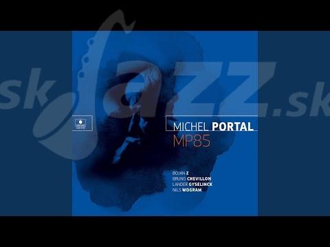 Francúzsko – Michel Portal  !!!