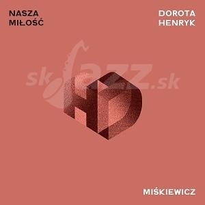 CD Dorota a Henryk Miśkiewicz - Nasza Miłość