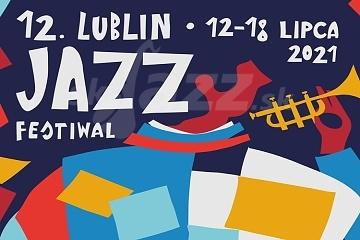 Lublin Jazz Festiwal 2021 !!!