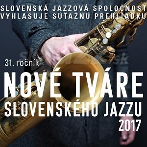 Kto postúpil do finále súťaže Nové tváre slovenského jazzu 2017 ???