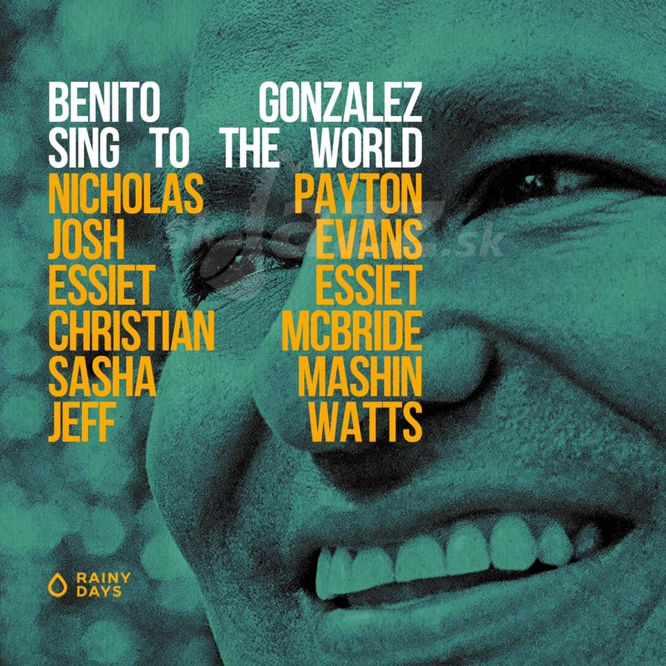 CD / LP Benito Gonzales -  Sing to the World