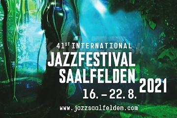 41. Saalfelden Jazz Festival 2021 !!!